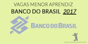 vagas menor aprendiz banco do brasil 2017