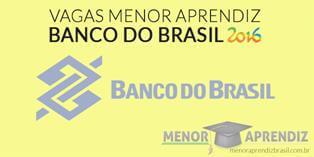 vagas menor aprendiz banco do brasil 2016