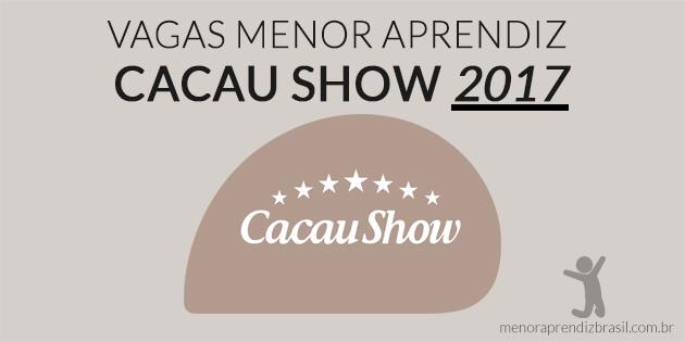 Vagas Menor Aprendiz Cacau Show 2017