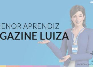 Menor Aprendiz Magazine Luiza